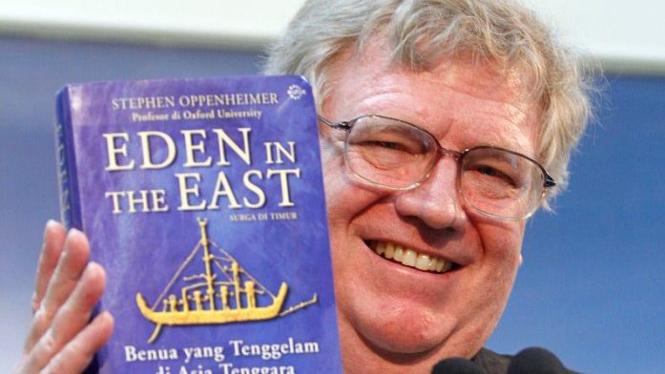 Prof Stephen Oppenheimer dan bukunya Eden in The East