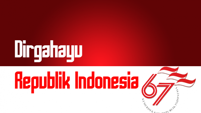 Dirgahayu Republik Indonesia ke-67