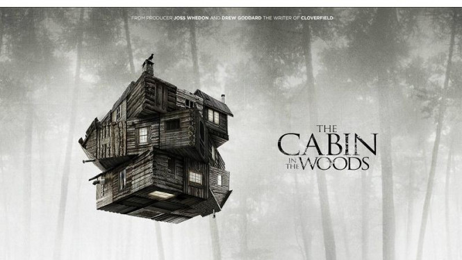 The Cabin in the Woods.