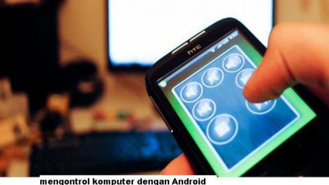 mengontrol komputer dengan Android