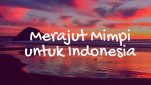 https://thumb.viva.co.id/media/frontend/thumbs3/2016/11/29/583cf3f850812-ajari-kami-merajut-mimpi-untuk-indonesia_151_85.jpg