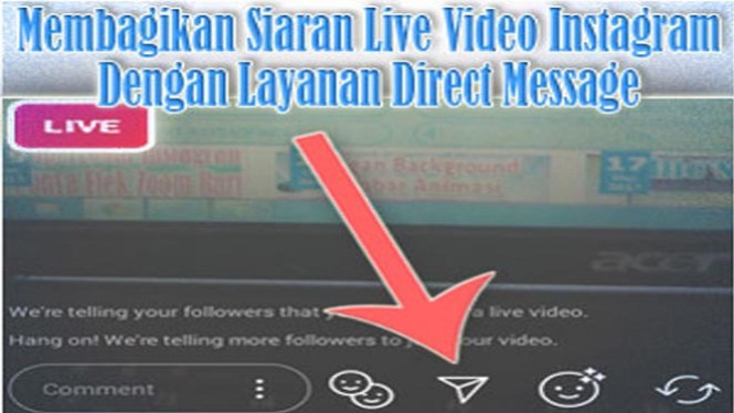 Membagikan Live Video di Instagram.