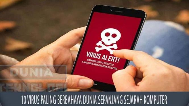 http://duniateknologi.info/10-virus-paling-berbahaya-dunia-sepanjang-sejarah-komputer/
