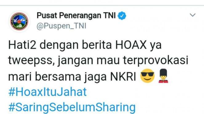 Twitter TNi yang meminta agar publik tak mudah termakan hoax.
