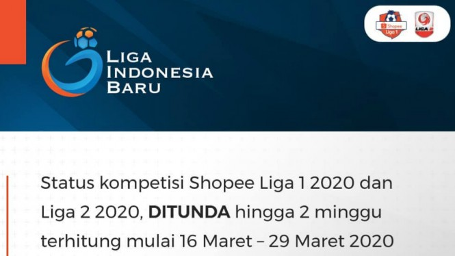Pernyataan resmi PT Liga Indonesia Baru soal penundaan jadwal Liga 1 dan Liga 2