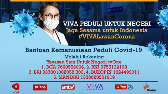 VIVA Peduli untuk Negeri.