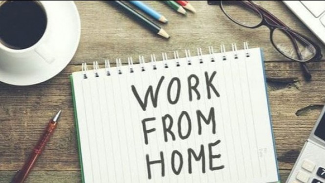 Work from home.