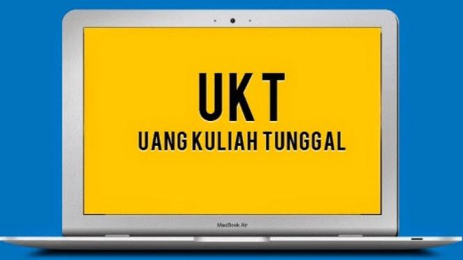 Uang Kuliah Tunggal (UKT).