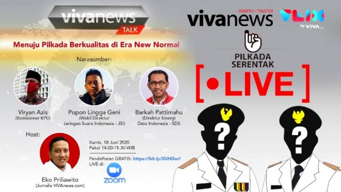 Vivanews Talk via Zoom, Menuju Pilkada Berkualitas di Era New Normal
