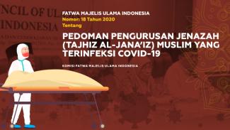 Pedoman pengurusan jenazah muslim yang terinfksi COVID-19