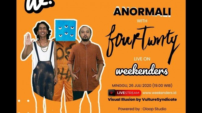 Acara Anormali with Fourtwnty dari WEEKENDERS.ID