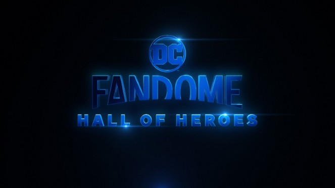 DC FanDome: Hall of Heroes.