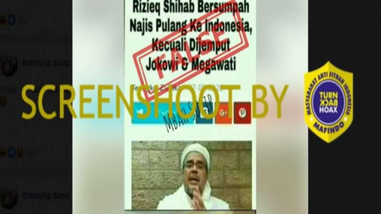 Hoax Habib Rizieq bersumpah najis pulang ke RI kecuali dijemput Jokowi dan Megawati
