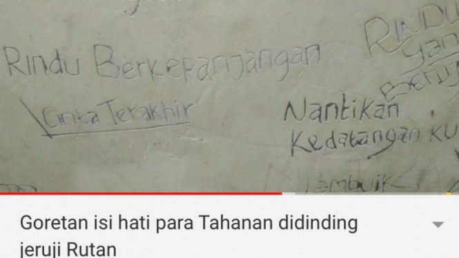 Goretan isi hati para tahanan di dinding jeruji Rutan.