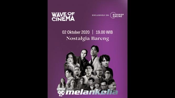 Wave of Cinema Melankolia.