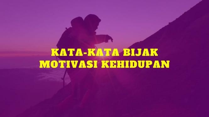 Ilustrasi kata bijak motivasi kehidupan