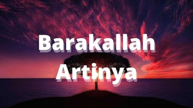 Ilustrasi Barakallah Artinya