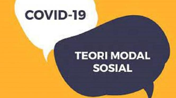 Ilustrasi Covid019 dan teori modal social (Wasthu Adji)