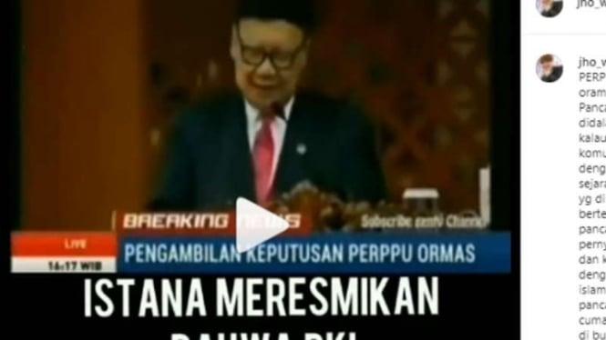 Potongan video yang menampilkan Menteri Dalam Negeri Tjahjo Kumolo sedang berpidato disertai narasi yang mengklaim bahwa Istana meresmikan PKI dibolehkan di Indonesia.
