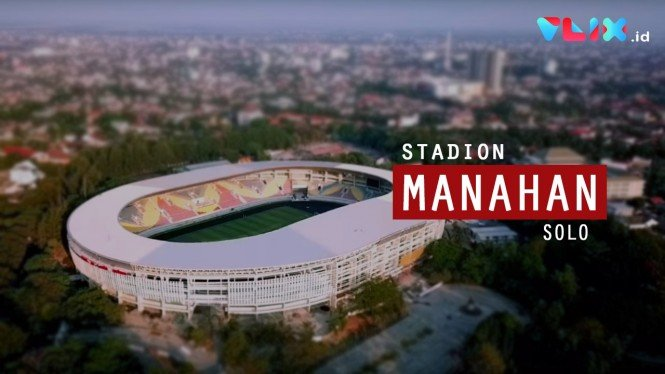 VIDEO: Stadion Manahan Solo Sekarang Makin Kece!