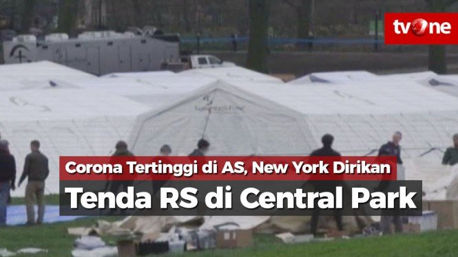 Corona Tertinggi, New York Dirikan Tenda RS di Central Park